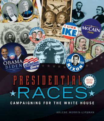 Presidential races : campaigning for the White House