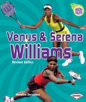 Venus & Serena Williams.