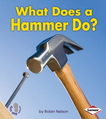 What Does a Hammer Do?