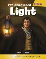 I've Discovered Light!