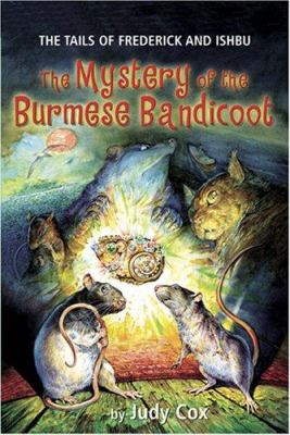 The mystery of the Burmese Bandicoot : the tails of Frederick and Ishbu
