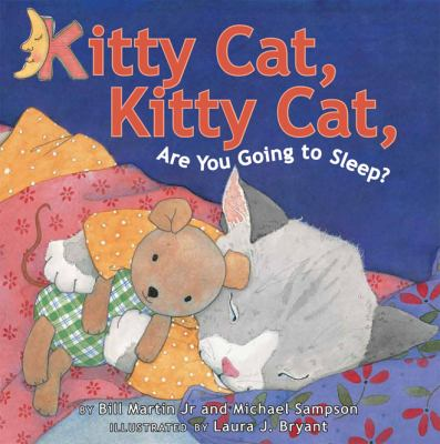 Kitty Cat, Kitty Cat, are you going to sleep?