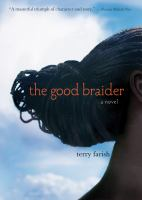 The good braider : a novel