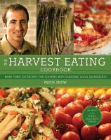 The Harvest Eating Cookbook
