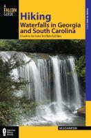 Hiking Waterfalls in Georgia and South Carolina