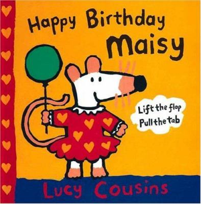 Happy birthday, Maisy
