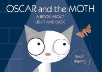 Oscar and the Moth