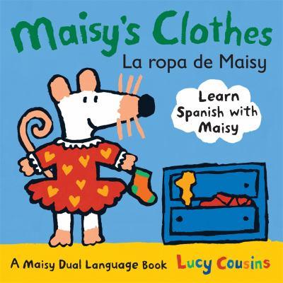 Maisy's clothes = La ropa de Maisy