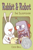 Rabbit and Robot : the sleepover