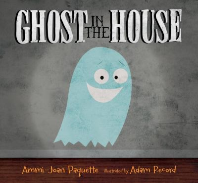 Link to Catalogue record for Ghost in the House
