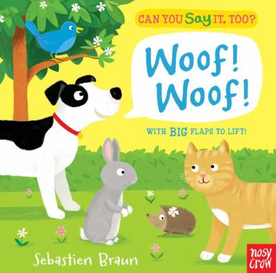 Can You Say It, Too? Woof! Woof!