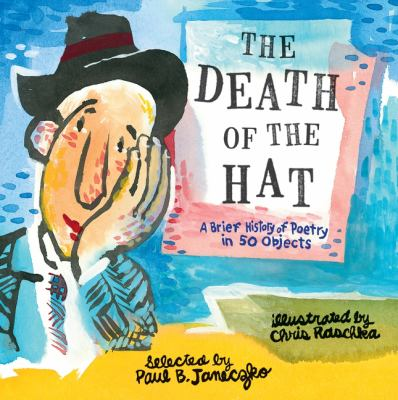 The death of the hat: a brief history of poetry in fifty objects