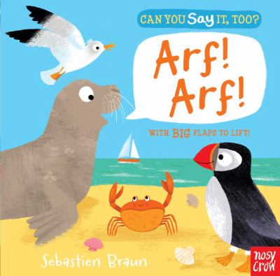 Can you say it, too? Arf! Arf! : with big flaps to lift