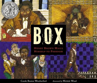 Box :  Henry Brown Mails Himself to Freedom