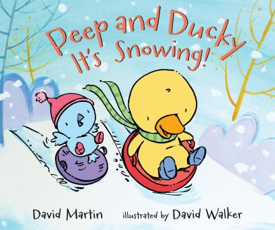 Peep and Ducky :  it's snowing!