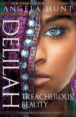 Delilah: Treacherous Beauty