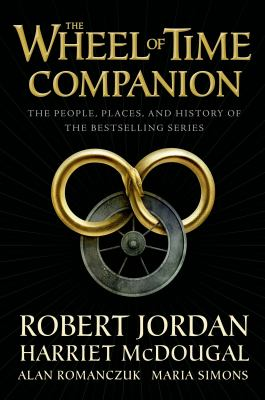 The wheel of time companion : the people, places, and history of the bestselling series