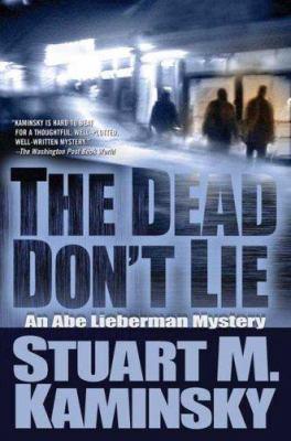 The dead don't lie: an Abe Lieberman mystery