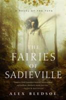 The fairies of Sadieville: the final Tufa novel