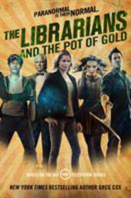 The Librarians and the Pot of Gold