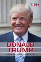 Donald Trump : real estate mogul and president