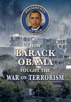 How Barack Obama fought the War on Terrorism