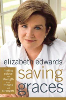 Saving graces: finding solace and strength from friends and strangers