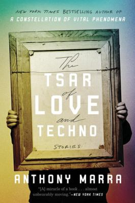 The tsar of love and techno : stories