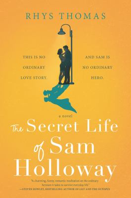 The Secret Life of Sam Holloway