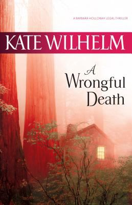 A wrongful death: a Barbara Holloway novel