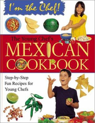 The young chef's Mexican cookbook