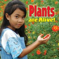 Plants Are Alive!