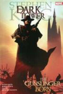 The dark tower. The gunslinger born