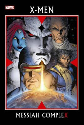 X-Men. Messiah compleX