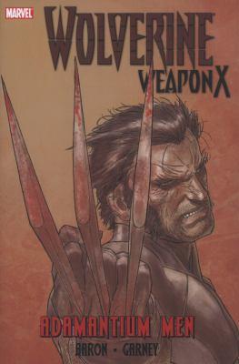 Wolverine Weapon X. [Vol. 1], Adamantium men