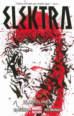 Elektra. Vol. 1, Bloodlines