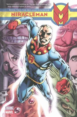 Miracleman. Book two, The red king syndrome