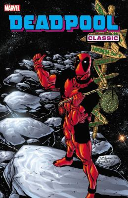 Deadpool classic.  Vol. 6