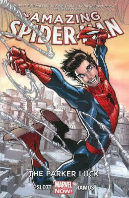 The amazing Spider-Man. 1, The Parker luck