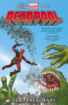 Deadpool. Vol. 1, Dead presidents