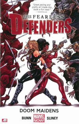 The Fearless Defenders. Vol. 01, Doom maidens