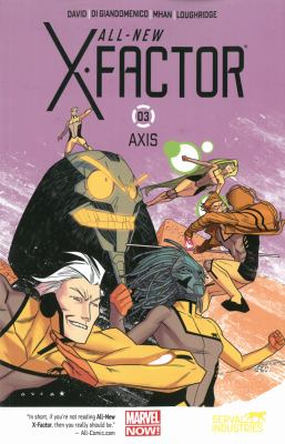 All-New X-Factor. Vol. 03, Axis