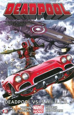 Deadpool. Vol. 04, Deadpool vs. S.H.I.E.L.D.