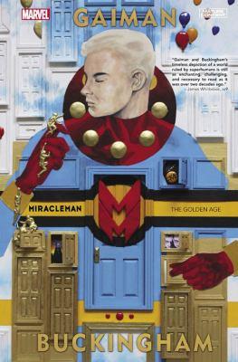 Miracleman by Gaiman & Buckingham. Book 1, The golden age