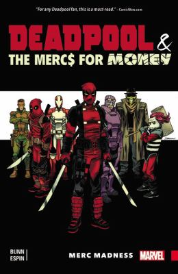 Deadpool & the Merc$ for Money. 0, Merc madness