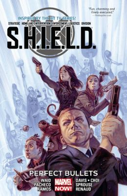 S.H.I.E.L.D. Vol. 01, Perfect bullets