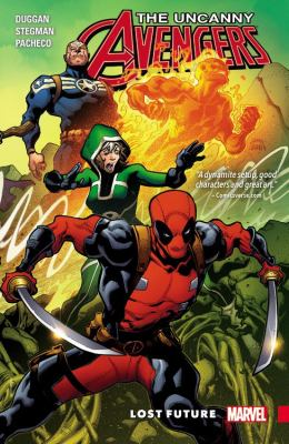 The uncanny Avengers : lost future