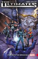 The Ultimates. Vol. 01, Start with the Impossible