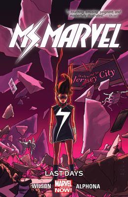 Ms. Marvel. Vol. 04, Last days