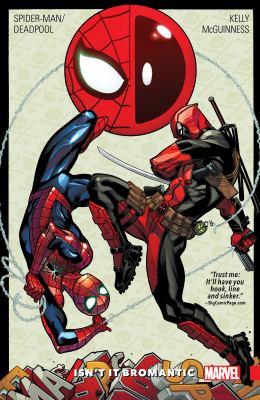 Spider-Man/Deadpool. Vol. 1, Isn't it bromantic?